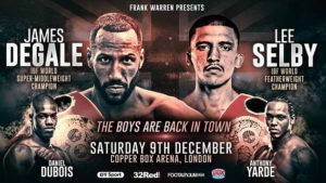 SHOWTIME SPORTS® TO LIVE STREAM JAMES DEGALE & LEE SELBY WORLD CHAMPIONSHIP BOUTS SATURDAY DECEMBER 9