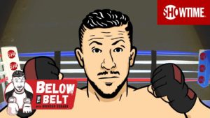 SHOWTIME SPORTS® RELEASES SECOND INSTALLMENT OF DIGITAL TALK SHOW BELOW THE BELT